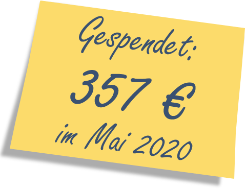 We donated: 357 EUR in May 2020.